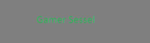 Gamer Sessel Test 2016 Gaming Sessel